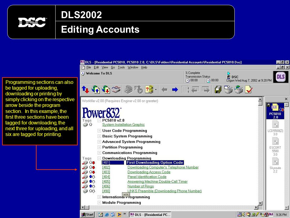 DLS2002 Editing Accounts Programming sections can also be tagged for uploading, downloading or printing by simply clicking on the respective arrow bes