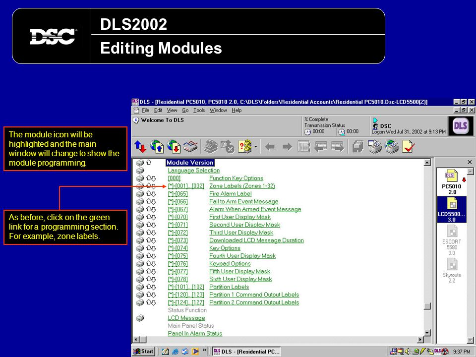 DLS2002 Editing Modules The module icon will be highlighted and the main window will change to show the module programming. As before, click on the gr