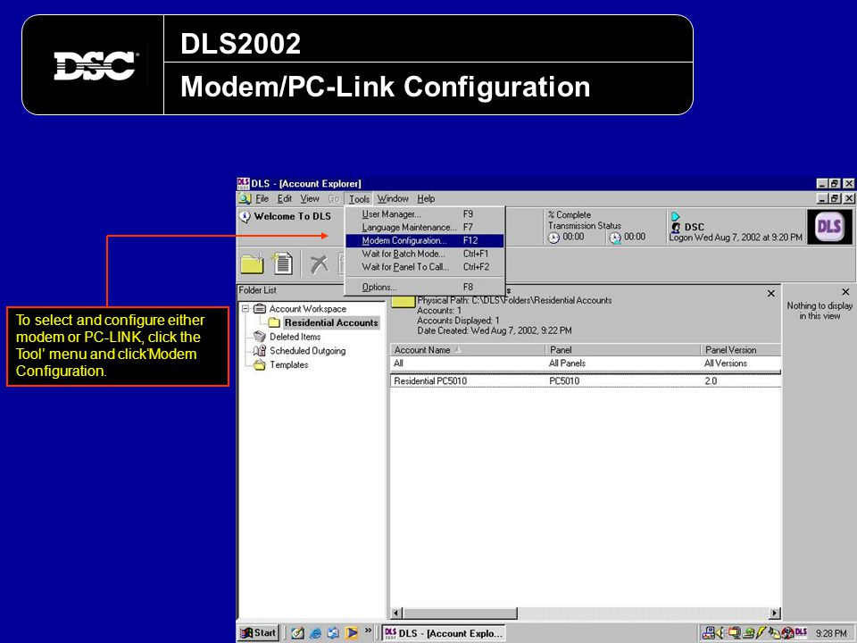 DLS2002 Modem/PC-Link Configuration To select and configure either modem or PC-LINK, click the Tool' menu and click'Modem Configuration.