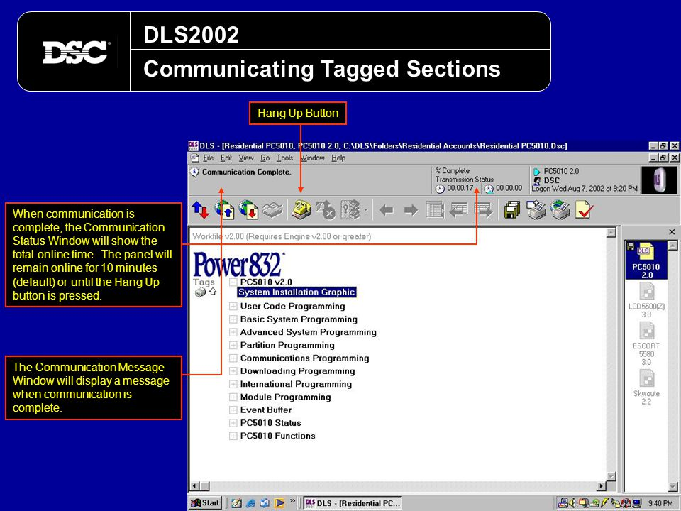 DLS2002 Communicating Tagged Sections When communication is complete, the Communication Status Window will show the total online time. The panel will