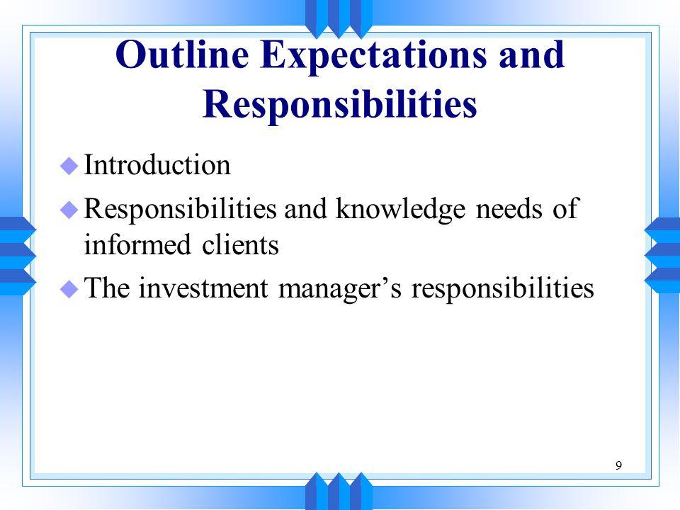 40 Return u Reasonable and unreasonable objectives u A note on total return