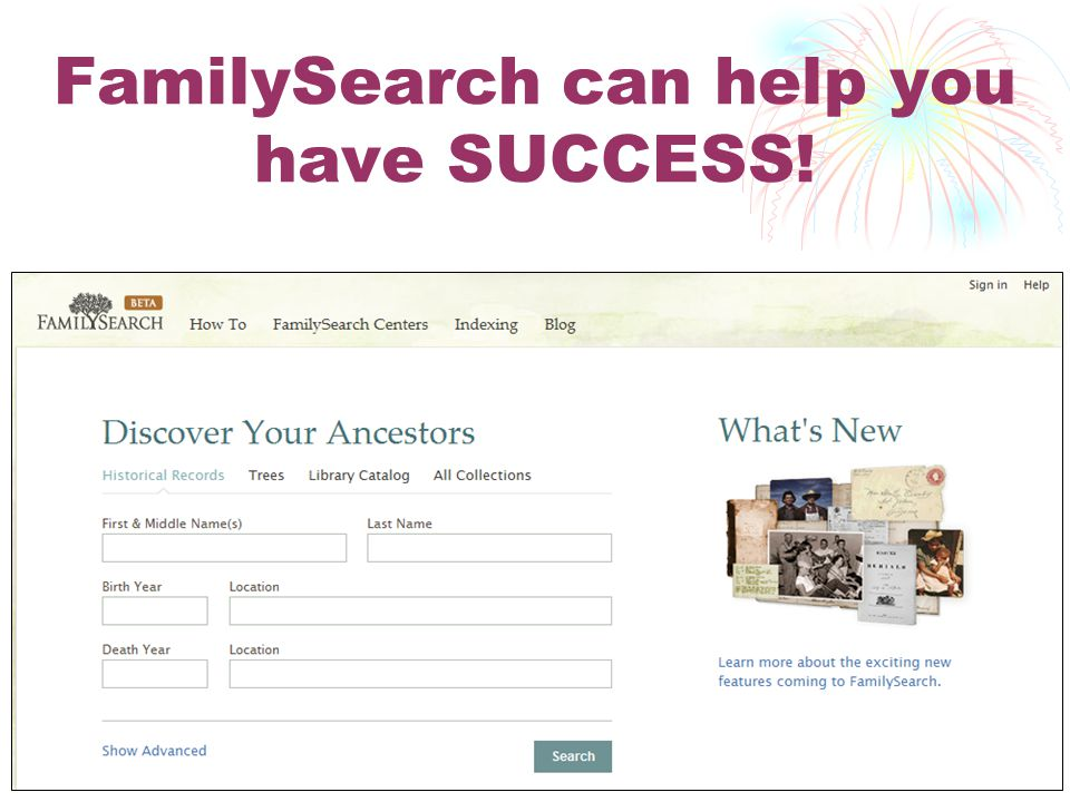 FamilySearch can help you have SUCCESS!