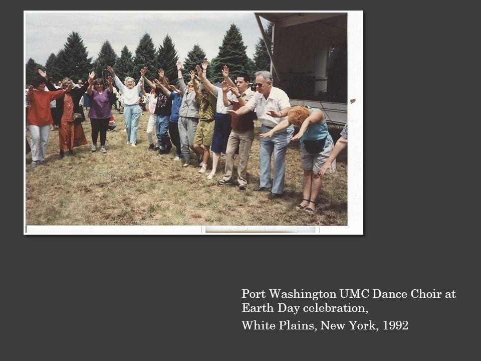 Port Washington UMC Dance Choir at Earth Day celebration, White Plains, New York, 1992