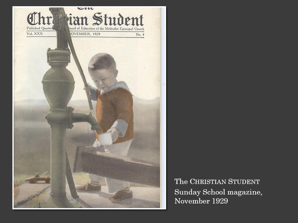 The C HRISTIAN S TUDENT Sunday School magazine, November 1929