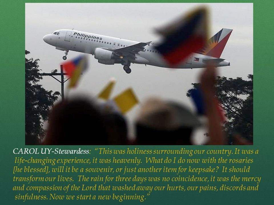 CAROL UY-Stewardess: This was holiness surrounding our country.