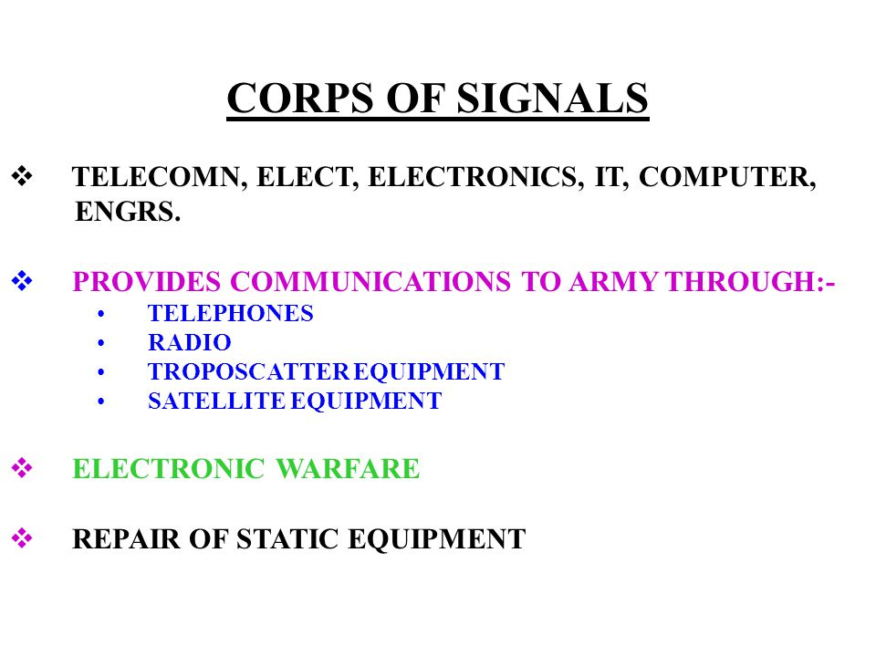 CORPS OF SIGNALS  TELECOMN, ELECT, ELECTRONICS, IT, COMPUTER, ENGRS.