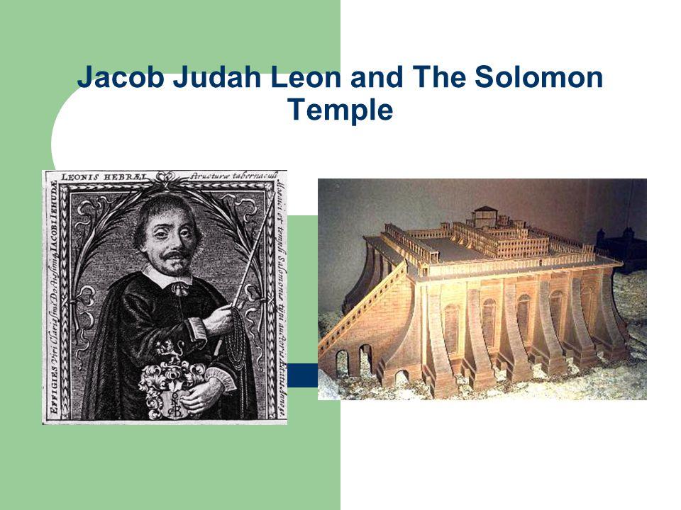 Jacob Judah Leon and The Solomon Temple