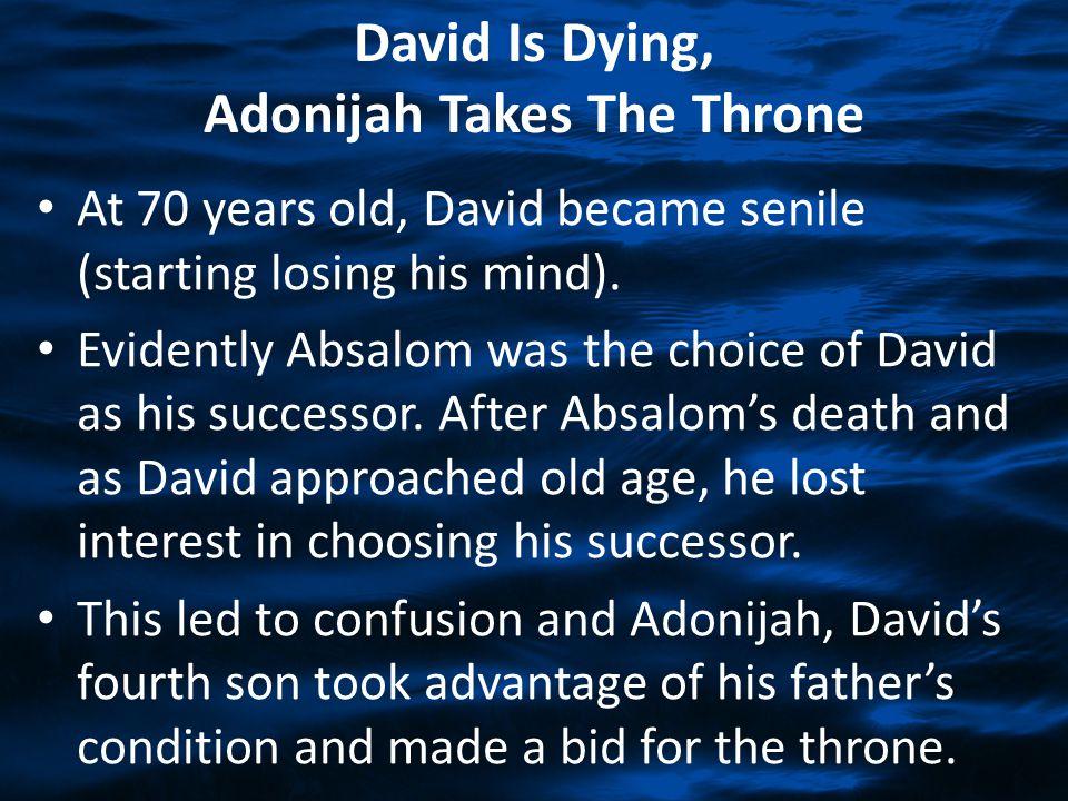 Adonijah's Choice Isn't God's Choice.