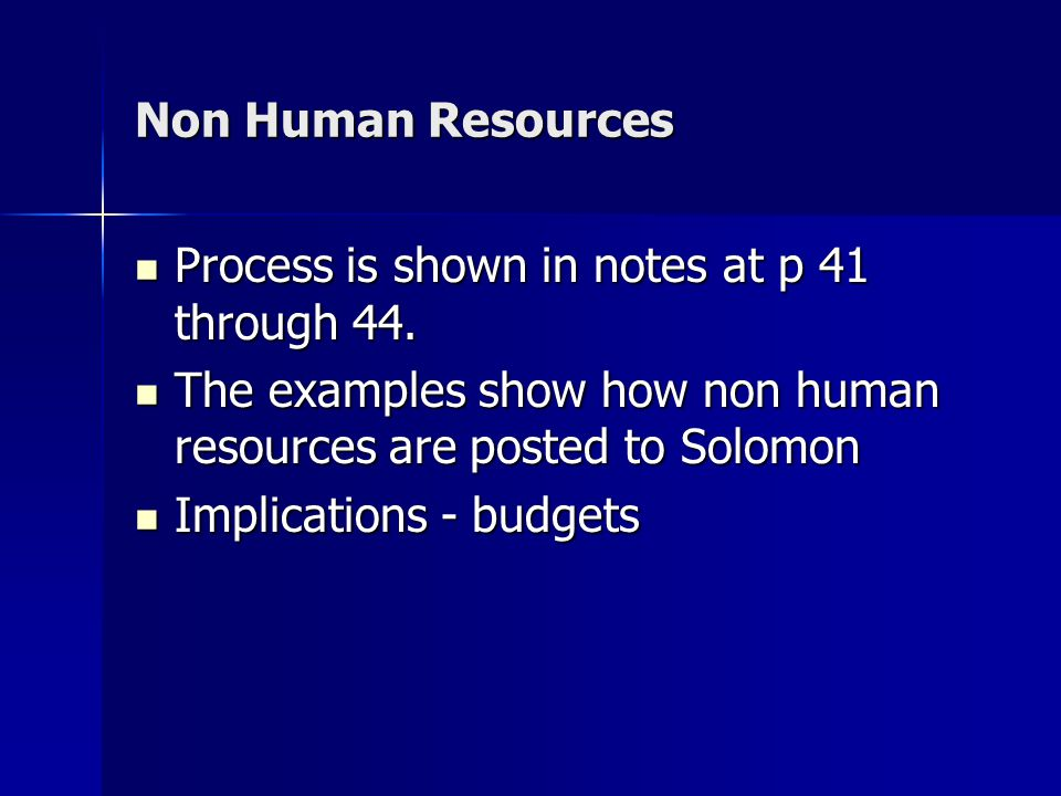 Non Human Resources Process is shown in notes at p 41 through 44.