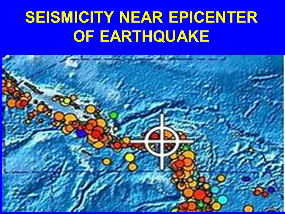 SEISMICITY NEAR EPICENTER OF EARTHQUAKE