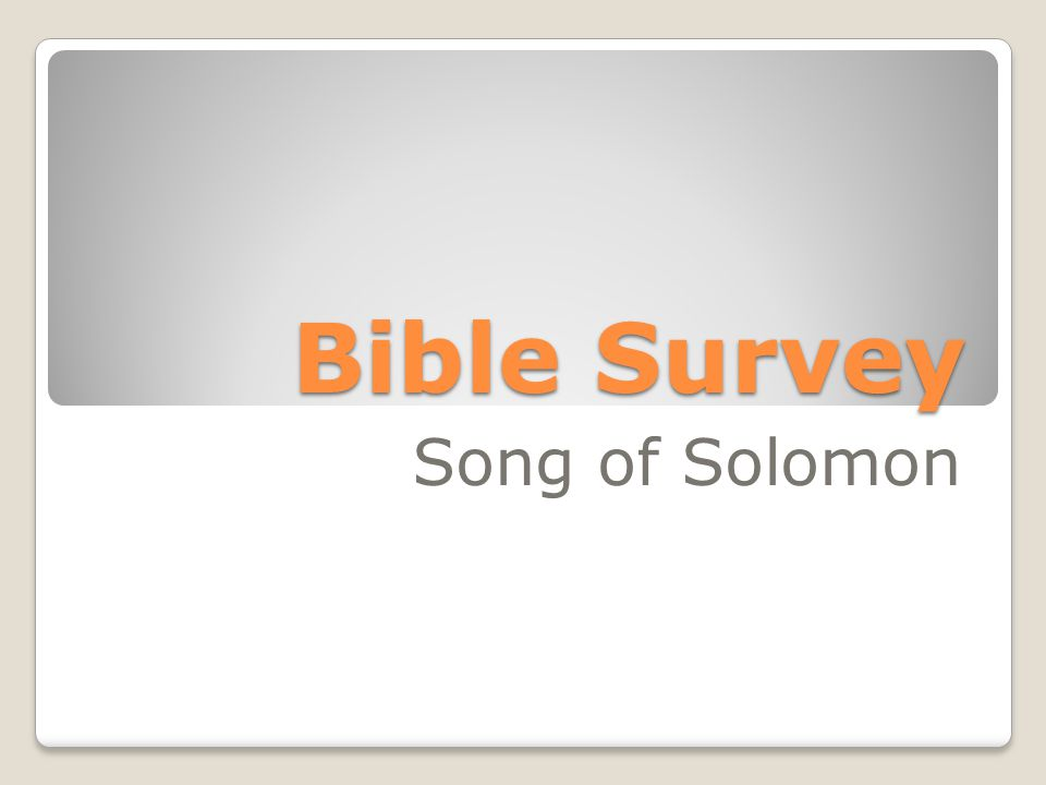 Bible Survey Song of Solomon