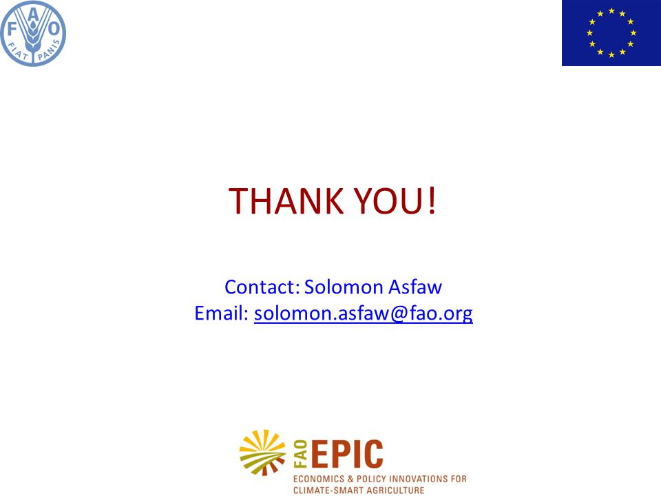 THANK YOU! Contact: Solomon Asfaw Email: solomon.asfaw@fao.orgsolomon.asfaw@fao.org