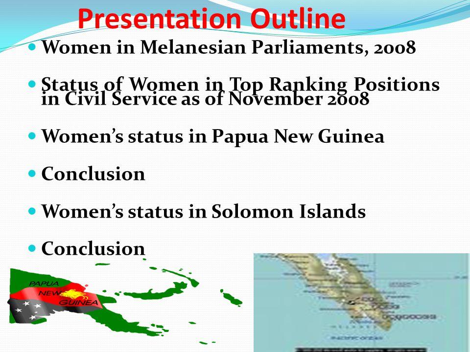 2008 Women in Melanesian Parliaments The Impact of Electoral Systems on Women's Representation in Pacific Parliaments by: Jon Fraenkel, Australian National University CountryLegislator Size Female MPsRep % Vanuatu5222.8 Papua New Guinea 10810.9 Solomon Islands 5000.0