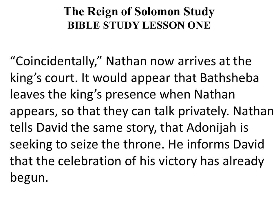 Coincidentally, Nathan now arrives at the king's court.