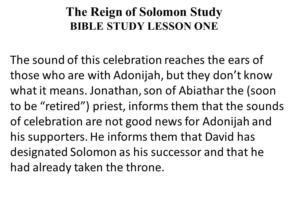 The sound of this celebration reaches the ears of those who are with Adonijah, but they don't know what it means.