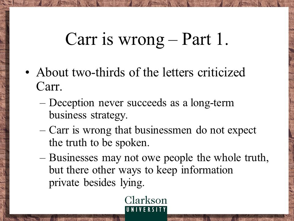 Carr is wrong – Part 1. About two-thirds of the letters criticized Carr.