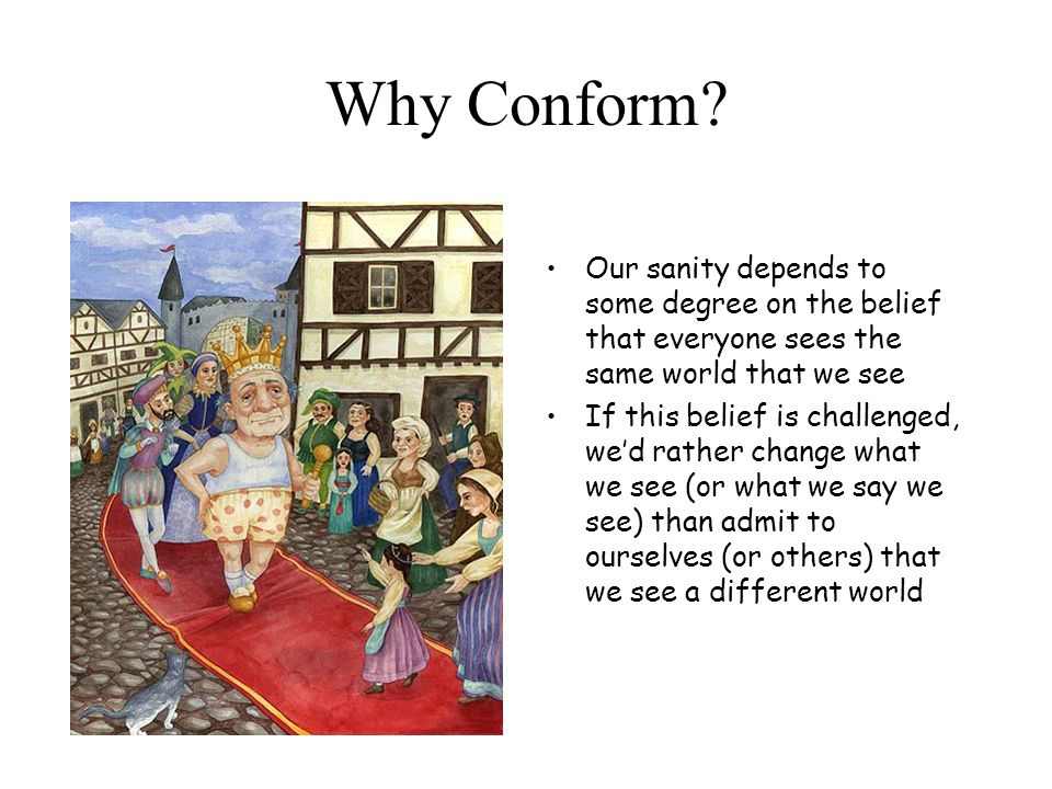 Why Conform.