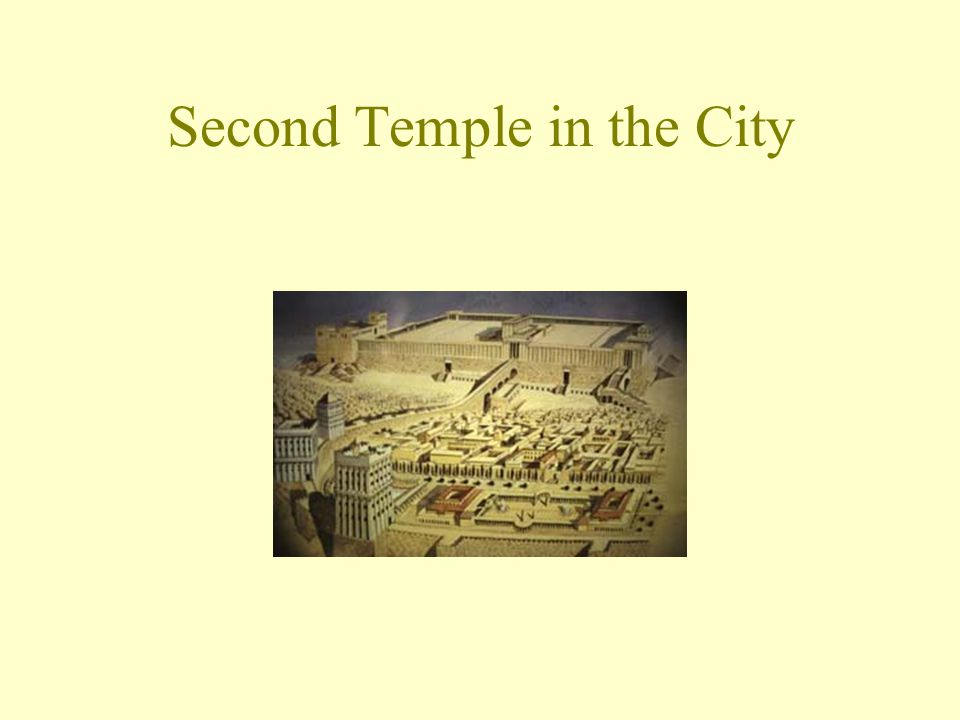 Second Temple in the City