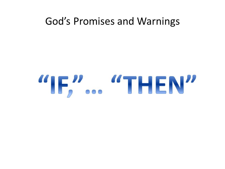 God's Promises and Warnings