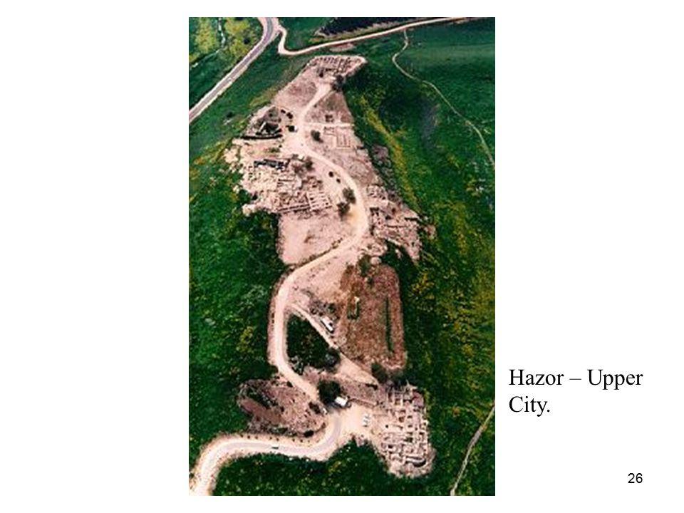26 Hazor – Upper City.