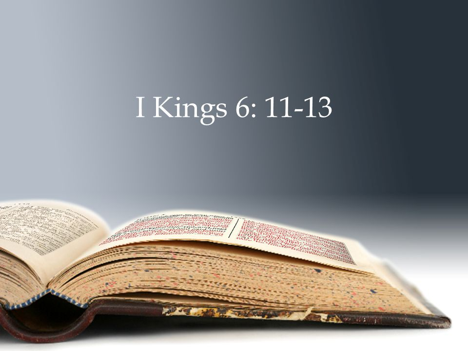 I Kings 6: 11-13