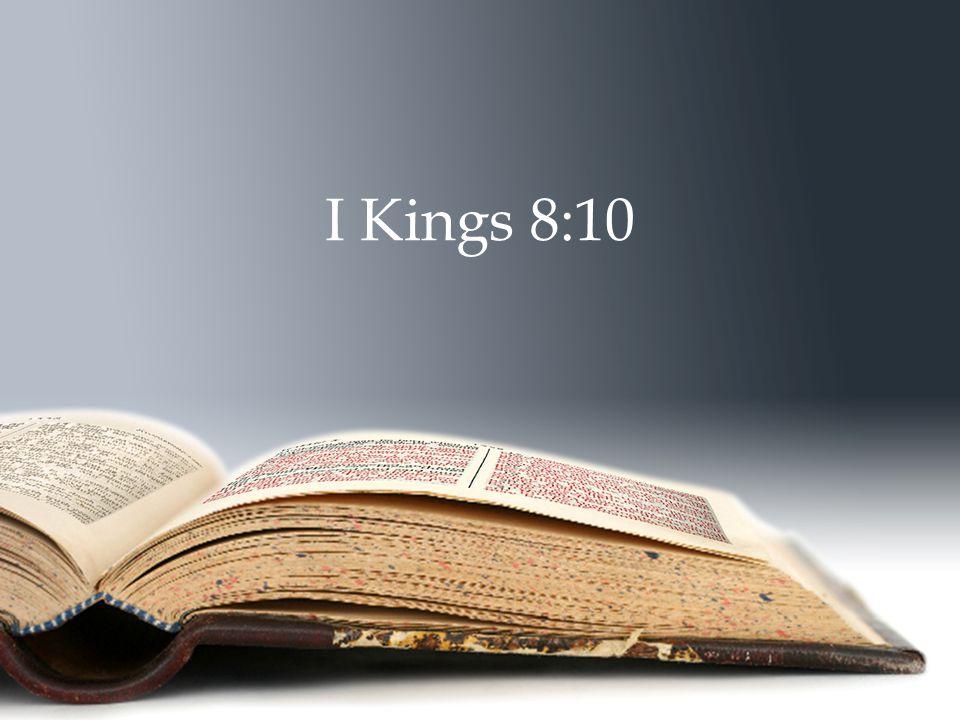 I Kings 8:10
