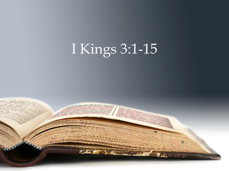I Kings 3:1-15