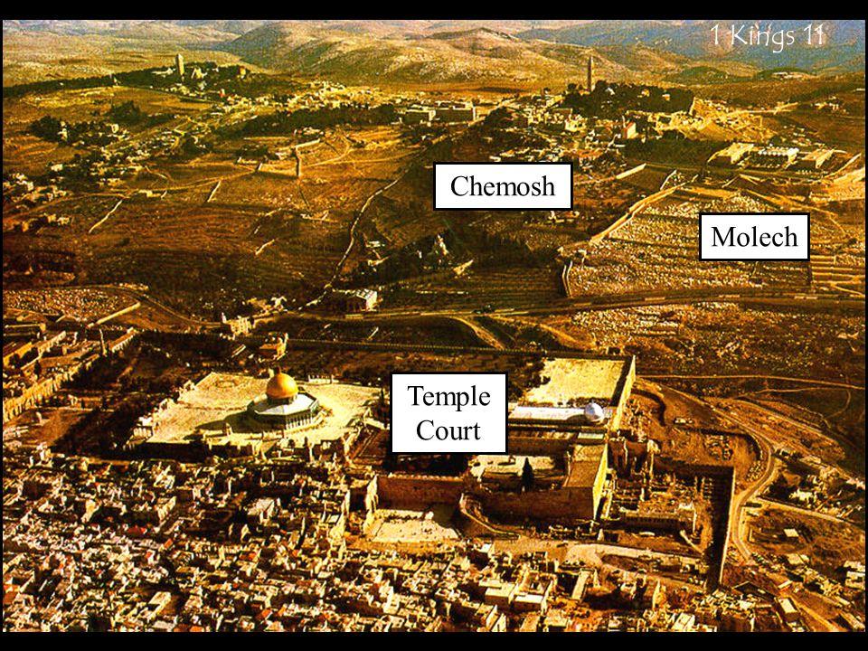Chemosh Molech Temple Court 1 Kings 11