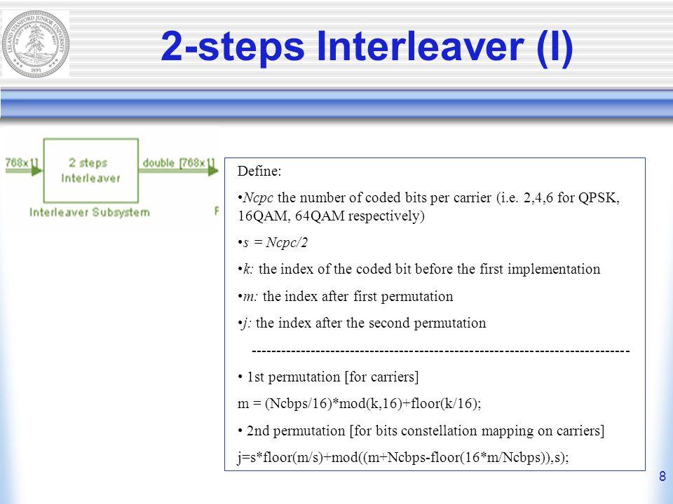 8 2-steps Interleaver (I) Define: Ncpc the number of coded bits per carrier (i.e.