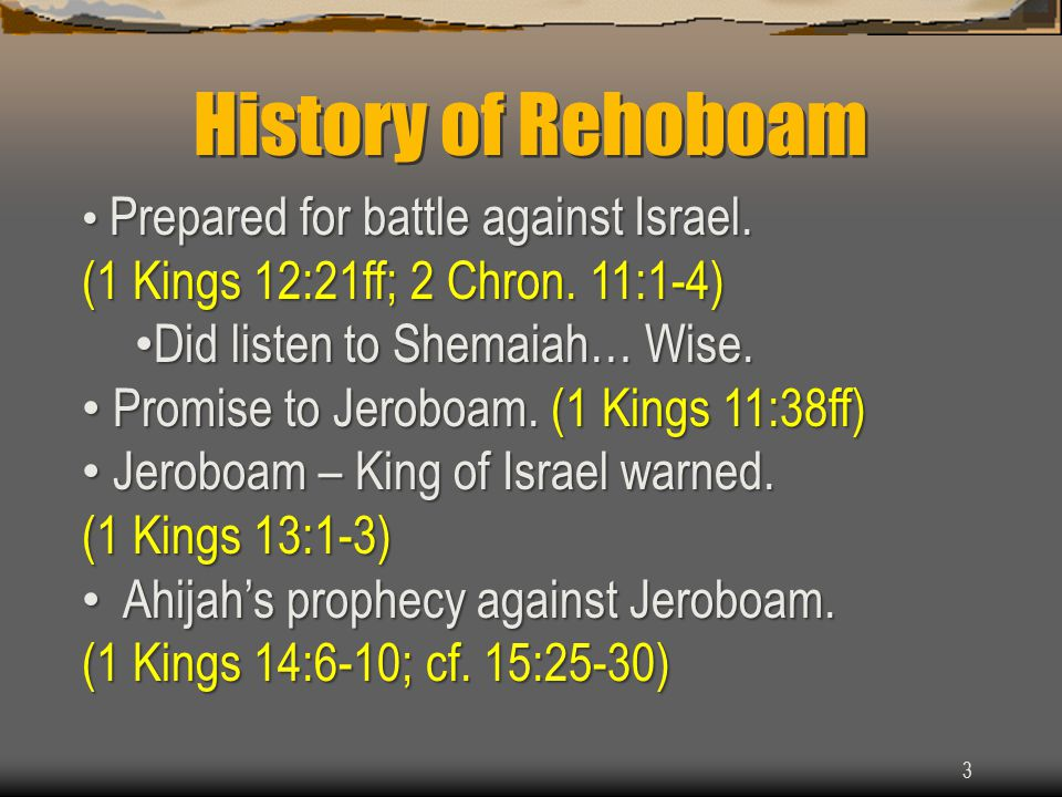 Who was Rehoboam. Rightful heir to the throne. (2 Chron.