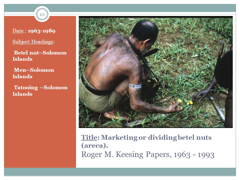 10 Title: Marketing or dividing betel nuts (areca).