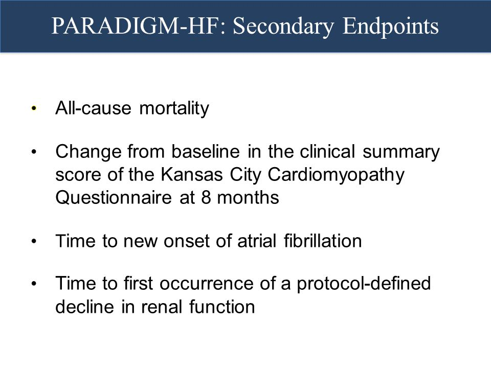 PARADIGM-HF: Secondary Endpoints