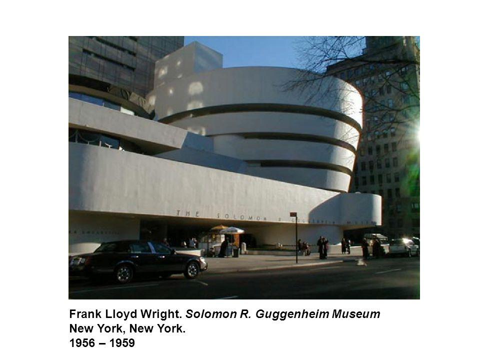 Frank Lloyd Wright. Solomon R. Guggenheim Museum New York, New York. 1956 – 1959