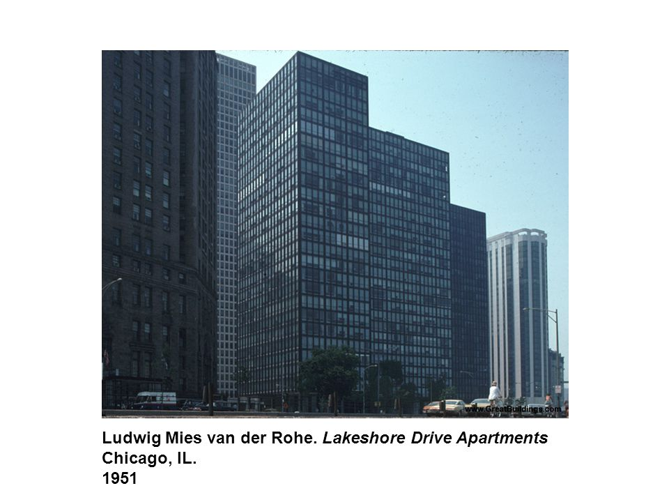 Ludwig Mies van der Rohe. Lakeshore Drive Apartments Chicago, IL. 1951