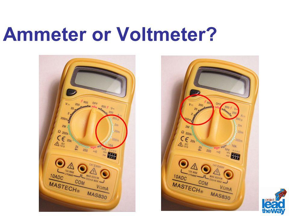 Ammeter or Voltmeter