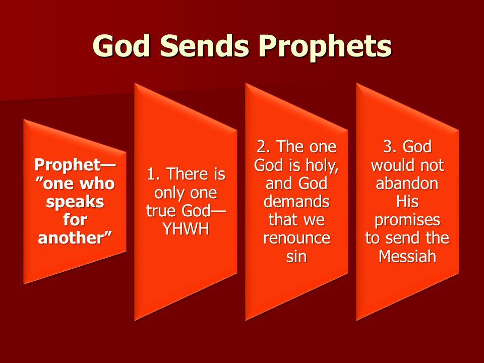 God Sends Prophets