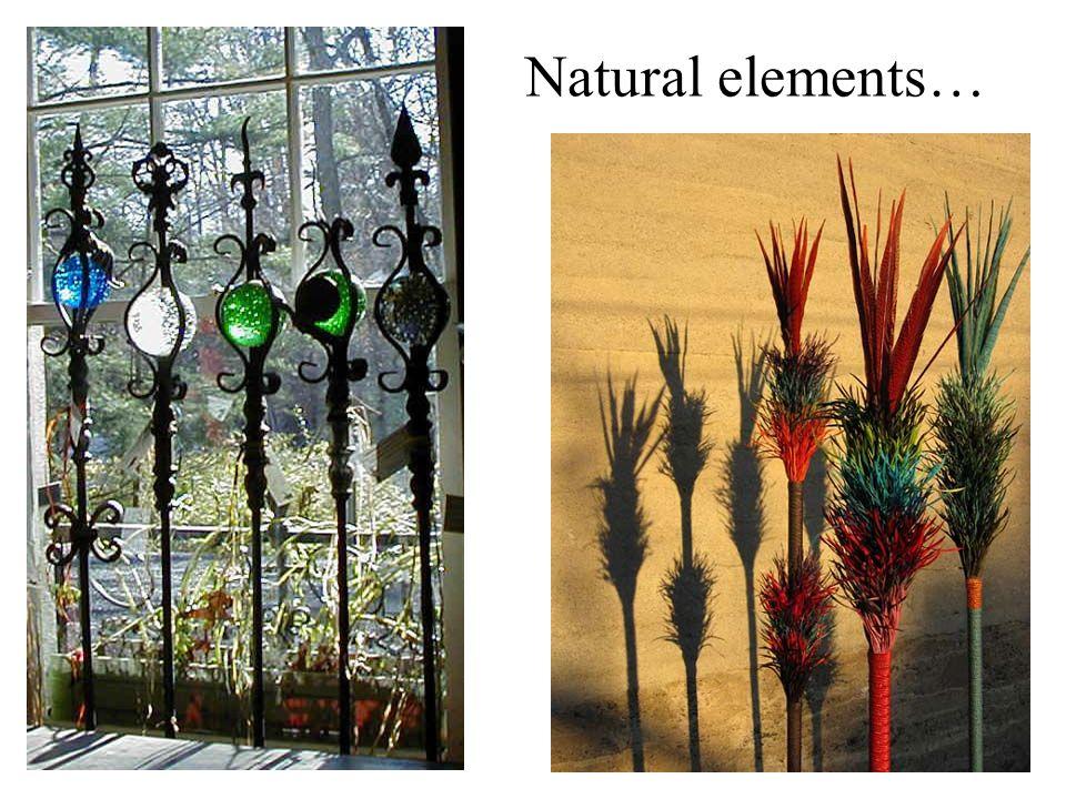 Natural elements…