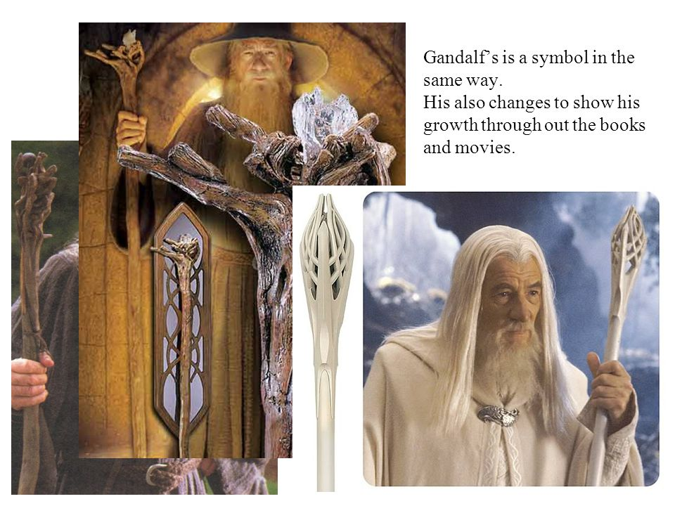 Gandalf's is a symbol in the same way.