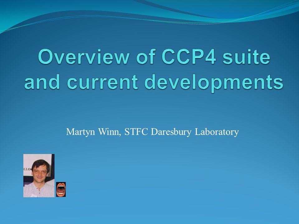 Martyn Winn, STFC Daresbury Laboratory