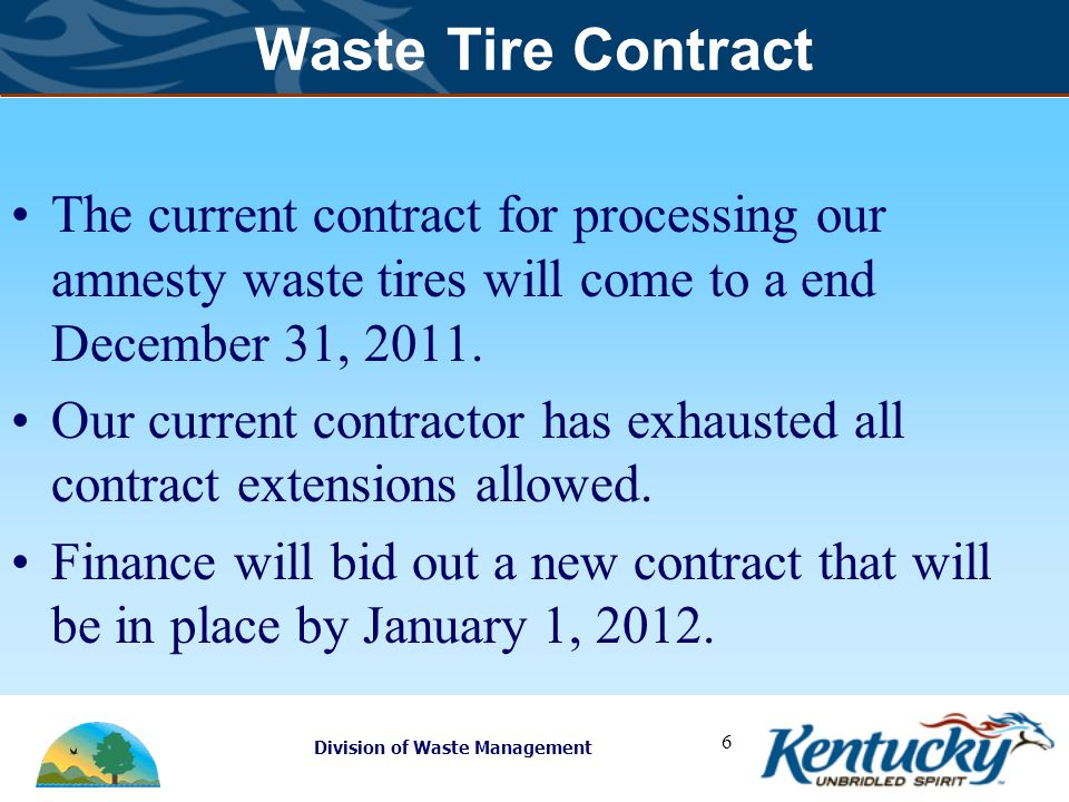 Division of Waste Management 7 Tentative Schedule Fall 2011 ADDS Purchase, KIPDA, Cumberland Valley Spring 2012 ADDS Barren River, Pennyrile.