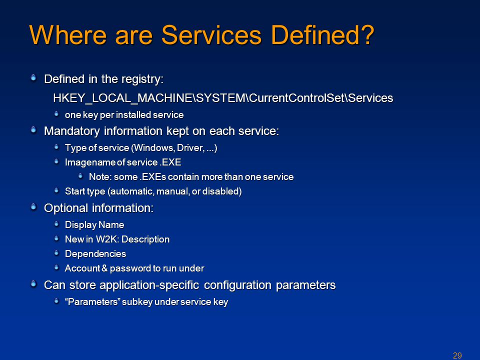 29 Where are Services Defined.