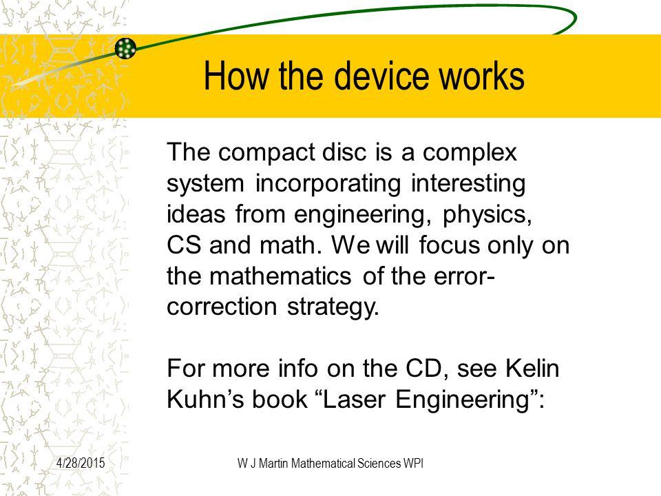 4/28/2015W J Martin Mathematical Sciences WPI Borrowed from K J Kuhn's book Laser Engineering