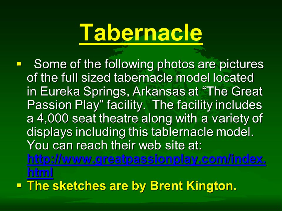 3D Tabernacle  Visit the 3D virtual Tabernacle tour at: http://www.fluvannacc.com/vrtab.html http://www.fluvannacc.com/vrtab.html  You can download a stand alone version from the same website that doesn't require a live Internet connection.