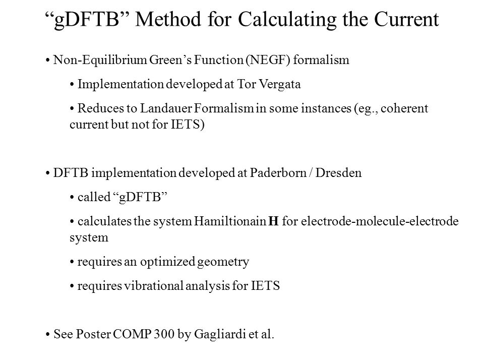 """""""gDFTB"""" Method for Calculating the Current Non-Equilibrium Green's Function (NEGF) formalism Implementation developed at Tor Vergata Reduces to Landau"""
