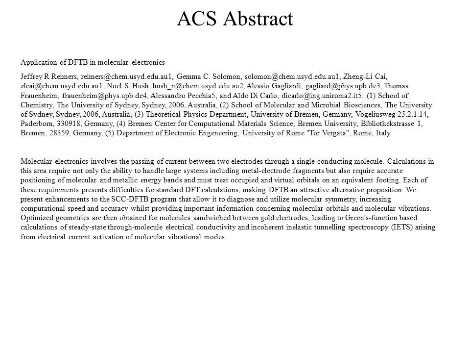 Application of DFTB in molecular electronics Jeffrey R Reimers, reimers@chem.usyd.edu.au1, Gemma C. Solomon, solomon@chem.usyd.edu.au1, Zheng-Li Cai,