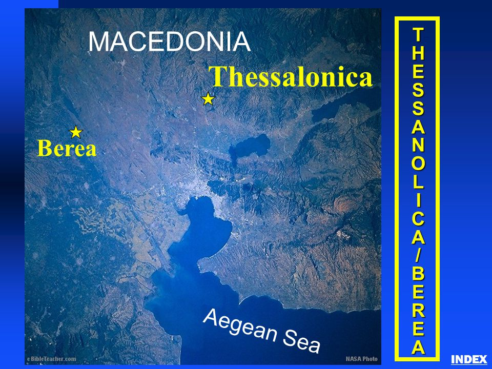 THESSANOLICA/BEREA Thessalonica INDEX MACEDONIA Aegean Sea Thessalonica Berea
