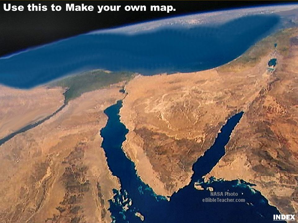 Use this to Make your own map. Sinai/Egypt Blank Map INDEX