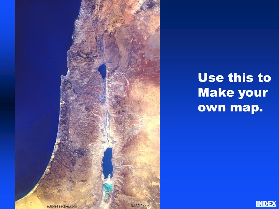 Use this to Make your own map. Israel Blank Map INDEX