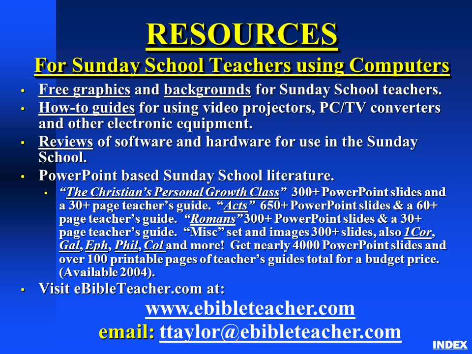 RESOURCES For Sunday School Teachers using Computers Free graphics and backgrounds for Sunday School teachers.