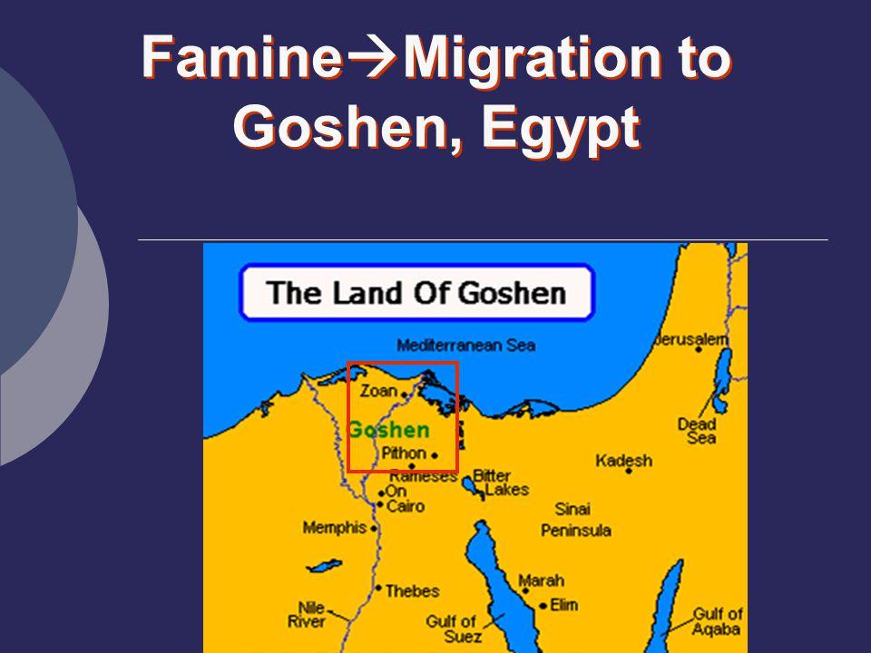 Famine  Migration to Goshen, Egypt